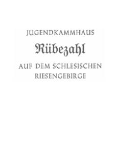 Jugendkammhaus Rübezahl auf dem Schlesischen Riesengebirge [Dokument elektroniczny]