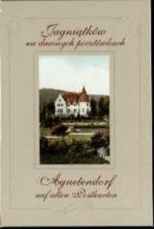 Jagniątków na dawnych pocztówkach = Agnetendorf auf alten Postkarten