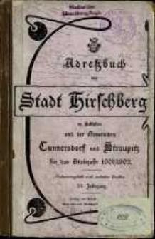 Adressbuch der Stadt Hirschberg in Schlesien und der Gemeinden Cunnersdorf und Straupitz für das Etatsjahr 1901/1902 : zusammengestellt nach amtlichen Quellen. 24. Jahrgang.