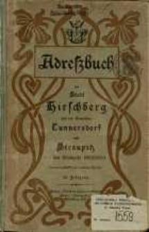 Adressbuch der Stadt Hirschberg in Schlesien und der Gemeinden Cunnersdorf und Straupitz für das Etatsjahr 1902/1903 : zusammengestellt nach amtlichen Quellen. 25. Jahrgang.