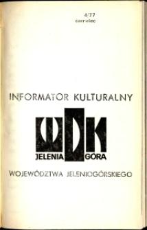 Informator Kulturalny Województwa Jeleniogórskiego, 1977, nr 4