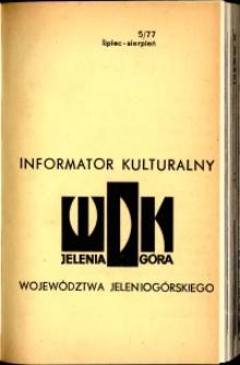 Informator Kulturalny Województwa Jeleniogórskiego, 1977, nr 5