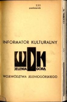 Informator Kulturalny Województwa Jeleniogórskiego, 1977, nr 7