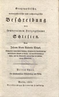 Geographische, naturhistorische und technologische Beschreibung des souverainen Herzogthums Schlesien . Tl. 3, Die Fürstenthümer Münsterberg und Brieg [Dokument elektroniczny]