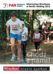 Mistrzostwa Wrocławia w Nordic Walking 2012 [Dokument życia społecznego]