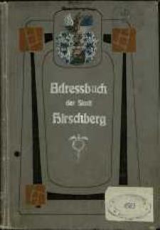 Adressbuch der Stadt Hirschberg und der Gemeinden Cunnersdorf und Straupitz für das Jahr 1906/07. 29. Jahrgang