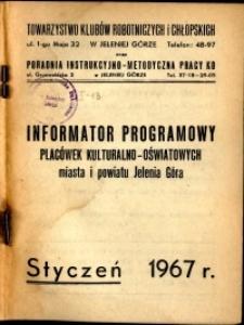 Informator Programowy Placówek Kulturalno-Oświatowych Miasta i Powiatu Jelenia Góra, styczeń 1967