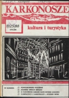 Karkonosze: Kultura i Turystyka, 1988, nr 1 (125)