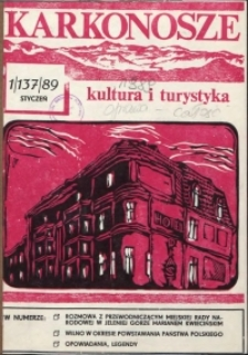 Karkonosze: Kultura i Turystyka, 1989, nr 1 (137)