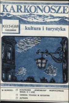 Karkonosze: Kultura i Turystyka, 1988, nr 10 (134)