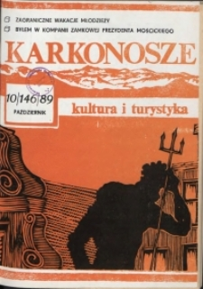 Karkonosze: Kultura i Turystyka, 1989, nr 10 (146)