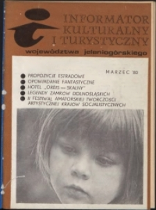 Informator Kulturalny i Turystyczny Województwa Jeleniogórskiego, 1980, nr 3