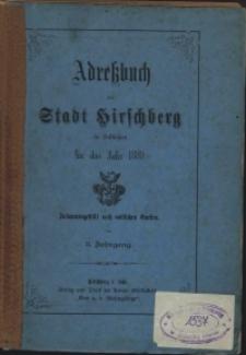 Adressbuch der Stadt Hirschberg in Schlesien fur das Jahr 1880 : zusammengestellt nach amtlichen Quellen. 3. Jahrgang
