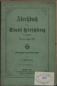 Adressbuch der Stadt Hirschberg in Schlesien fur das Jahr 1881 : zusammengestellt nach amtlichen Quellen. 4. Jahrgang