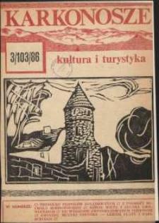 Karkonosze : Kultura i Turystyka, 1986, nr 3 (103)