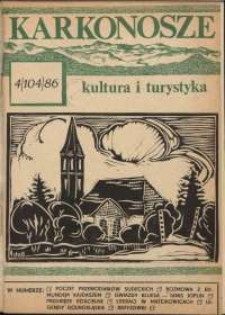 Karkonosze : Kultura i Turystyka, 1986, nr 4 (104)