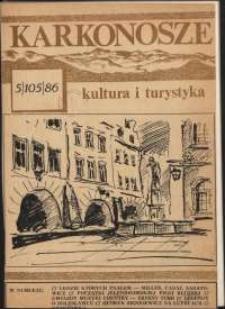 Karkonosze : Kultura i Turystyka, 1986, nr 5 (105)