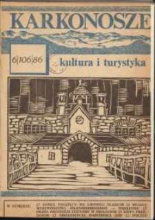 Karkonosze : Kultura i Turystyka, 1986, nr 6 (106)