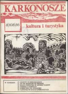 Karkonosze : Kultura i Turystyka, 1986, nr 8 (108)