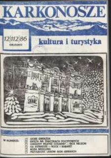 Karkonosze : Kultura i Turystyka, 1986, nr 12 (112)