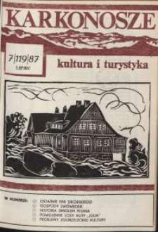 Karkonosze : Kultura i Turystyka, 1987, nr 7 (119)