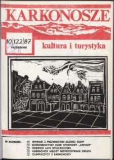 Karkonosze : Kultura i Turystyka, 1987, nr 10 (122)