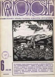 Karkonosze: Informator Kulturalny i Turystyczny Województwa Jeleniogórskiego, 1984, nr 6 (82)