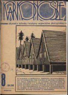 Karkonosze: Informator Kulturalny i Turystyczny Województwa Jeleniogórskiego, 1984, nr 8 (84)