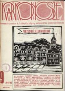 Karkonosze: Informator Kulturalny i Turystyczny Województwa Jeleniogórskiego, 1984, nr 9 (85)