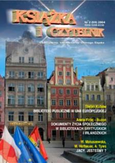 Książka i Czytelnik : czasopismo bibliotekarzy Dolnego Śląska, 2004, nr 2 (69)