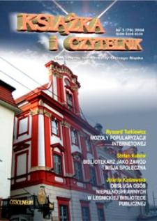 Książka i Czytelnik : czasopismo bibliotekarzy Dolnego Śląska, 2004, nr 3 (70)