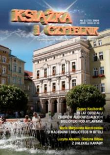 Książka i Czytelnik : czasopismo bibliotekarzy Dolnego Śląska, 2006, nr 2 (75)