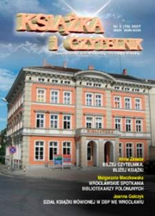 Książka i Czytelnik : czasopismo bibliotekarzy Dolnego Śląska, 2007, nr 2 (78)