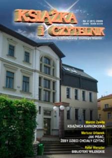 Książka i Czytelnik : czasopismo bibliotekarzy Dolnego Śląska, 2008, nr 2 (81)