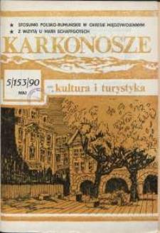 Karkonosze: Kultura i Turystyka, 1990, nr 5 (153)