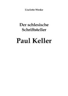 Der schlesische Schriftsteller Paul Keller [Dokument elektroniczny]