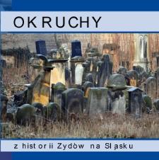 Okruchy z historii Żydów na Śląsku [Dokument elektroniczny]