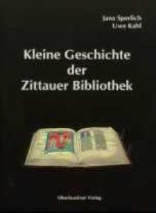 Kleine Geschichte der Zittauer Bibliothek