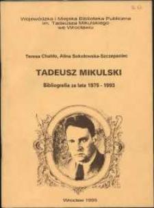 Tadeusz Mikulski : bibliografia za lata 1975-1993