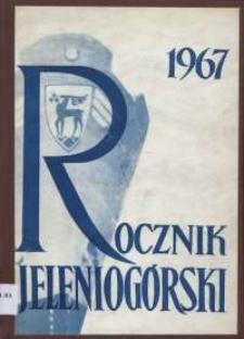Rocznik Jeleniogórski, T. 5 (1967)
