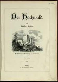 Der Hochwald : mit Illustrationen nach Beichnangen von I.M. Kaifer.