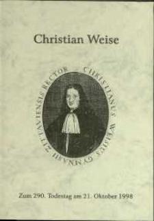Christian Weise : Zum 290 Todestag am 21. Oktober 1998