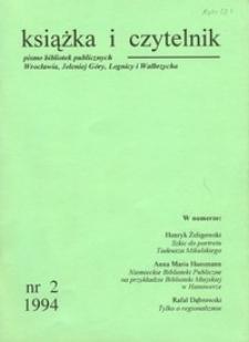 Książka i Czytelnik : pismo bibliotek publicznych Wrocławia, Jeleniej Góry, Legnicy i Wałbrzycha, 1994, nr 2