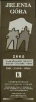 Jelenia Góra 2005. Najważniejsze imprezy. Kultura. Turystyka. Sport