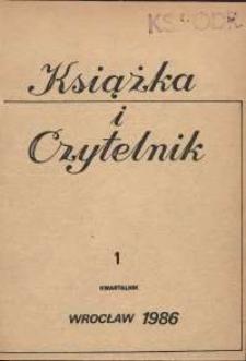 Książka i Czytelnik, 1986, nr 1