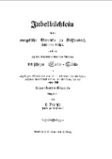 Jubelbüchlein für die evangelische Gemeinde zu Seiffersdorf, Schönauer Kreises, zu ihrem am 15 September 1850 zu feiernden 100 jährigen Kirchen Jubiläo[Dokument elektroniczny]