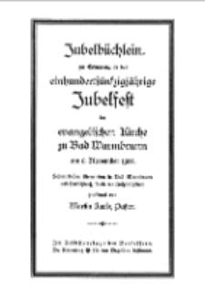 Jubelbüchlein zur Erinnerung an das einhundertfünfzigjährige Jubelfest der evangelischen Kirche zu Bad Warmbrunn am 6. November 1927 [Dokument elektroniczny]