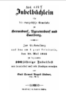 Jubelbüchlein für die evangelische Gemeinde zu Hermsdorf, Agnetendorf und Saalberg. Zur Vorbereitung auf das am I. post Trinitatis, den 29. Mai 1842 zu begehende 100 jährige Jubelfest… [Dokument elektroniczny]