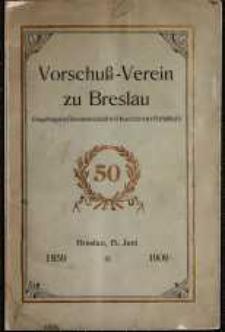 Vorschuss=Verein zu Breslau : Eingetragene Genossenschaft mit beschränkter Haftpflicht : 1859-1909