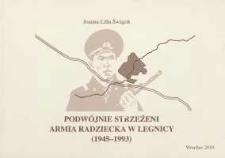 Podwójnie strzeżeni: Armia Radziecka w Legnicy (1945-1993)